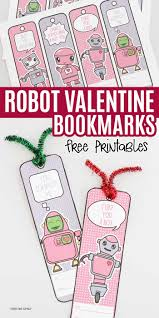 free printable robot valentine bookmarks for kids sunny day family
