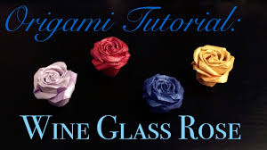Glass Rose Origami Tutorial Wine Glass Rose Baiyunsensen Mi Chen 折纸