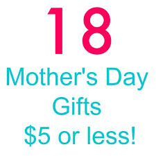 cool mothers day gifts 18 s day gift ideas without spending a lot your modern family