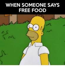Free Food Meme - 25 best memes about free food free food memes