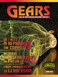 gears april 2015 manual transmission transmission mechanics