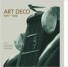 art deco 1910 1939 charlotte benton tim benton ghislaine wood