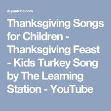 7 best images about songs on kid thanksgiving and the