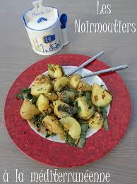 cuisiner les pommes de terre de noirmoutier pommes de terre de noirmoutier à la méditerranéenne la cuisine de