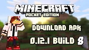 minecraft 8 1 apk free minecraft pe 0 12 1 build 8 apk free