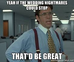 Wedding Planning Memes - bridal guide funny and relatable wedding memes