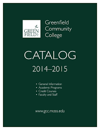 gcc catalog 2014 15 by greenfield community college issuu