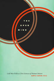 jamie cohen cole u0027s the open mind cold war politics and the