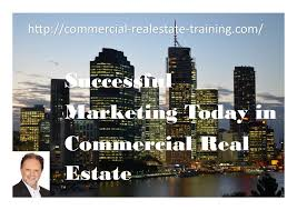 successful marketing campaigns in commercial real estate brokerage