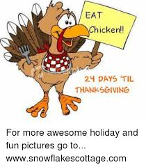 eat chicken 24 days til thanksgiving for more awesome and