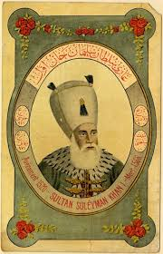 The Ottoman Empire Sultans Sultan Suleyman The Khan Ruling Sultan 46 Magnificent