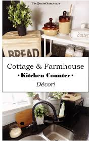 Kitchen Counter Decor by The Quaint Sanctuary Farmhouse U0026 Kitchen Counter Decor Ideas
