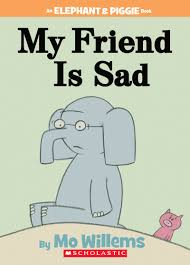 my friend is sad by mo willems scholastic