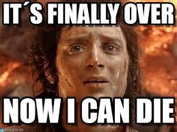 Over It Meme - it盍s finally over its finally over meme on memegen