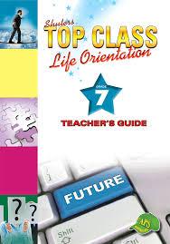 top class life orientation grade 7 teacher u0027s guide wced eportal