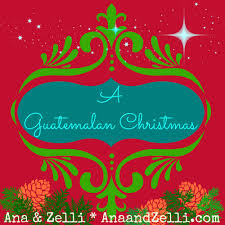 a guatemalan christmas multicultural kid blogs