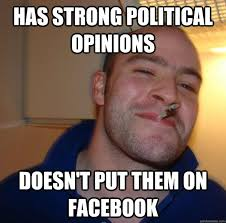 Opinions Meme - funny memes about political opinions memes best of the funny meme
