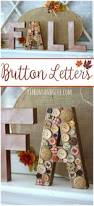 Metal Decorative Letters Home Decor Best 25 Button Letters Ideas On Pinterest Button Crafts