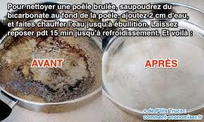 cuisine bicarbonate de soude le secret pour nettoyer une poêle brûlée avec du bicarbonate