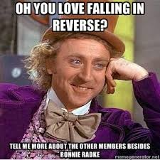 Falling In Reverse Memes - 129 best falling in reverse images on pinterest falling in