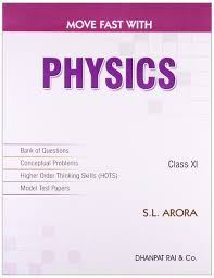 buy move fast with physics class xi book online at low prices in