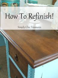 how to refinish a desk simply chic treasures a tutorial on refinishing furniture