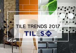 tile trends 2017 tile trends 2017 tiles uk