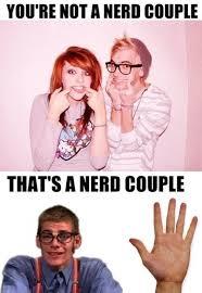 Nerd Meme Guy - the truth about nerd couples meme guy
