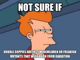 Not Sure Memes - not sure if meme 1 bubble guppies by trc tooniversity on deviantart