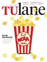 tulane magazine spring 2011 by tulane university issuu
