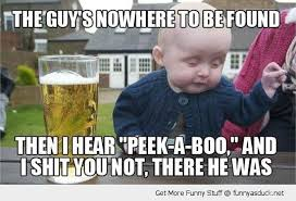 Funny Fat People Meme - drunk baby meme kid drinking beer peek a boo guy funny pics