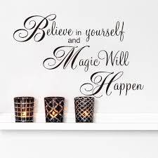 believe in yourself and magic will happen proverb adage stickers