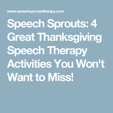4 great thanksgiving speech therapy activities you won t want to miss