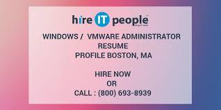 Vmware Resume Windows Vmware Administrator Resume Profile Boston Ma Hire It