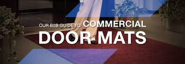 Commercial Doormat Our B2b Guide To Commercial Door Mats