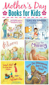 mothers day books enjoy s day with 10 s day books for kids
