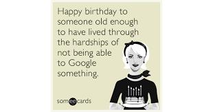 Some E Card Birthday Funny Happy Birthday E Cards Funny Birthday Memes Ecards