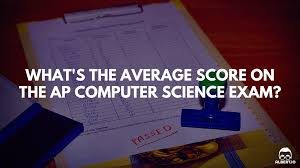 what u0027s the average score on the ap computer science exam albert io