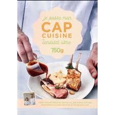 livre je passe mon cap cuisine en candidat libre édition 2017
