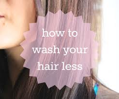 long hair tips how to wash your hair less 6 steps with pictures