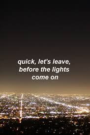 Leave Before The Lights Come On by Lockscreens