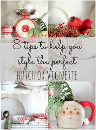 The Styling Hutch A Farmhouse Christmas U2013 Christmas Hutch And 8 Styling Tips