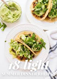 light and easy dinner ideas 18 light summer dinner recipes cookie and kate