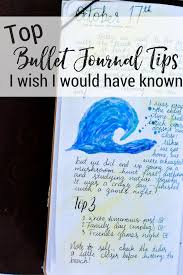 Bullet Journaling by Top Bullet Journal Tips I Wish I Would Have Known