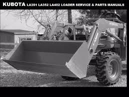 kubota la351 la352 la402 workshop u0026 parts manuals la 351 352 402