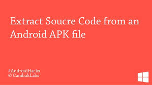 apk extract extract source code from an android apk file