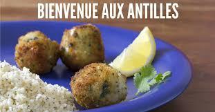 cuisine des antilles top 15 des spécialités culinaires antillaises qui défoncent le reste