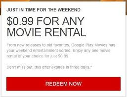 google play movie rental any one movie of your choice 0 99