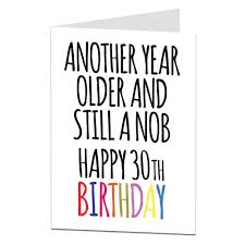 still a nob offensive 30th birthday card