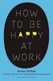 how to be happy at work the power of purpose and